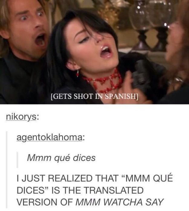 """When they showed that nothing is safe from """"mmm watcha say."""" 