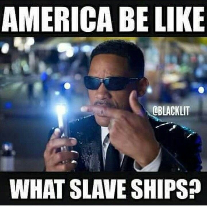 There were slave ships, but there were not as many as we think folks, African Americans are enslaved Aborigines, enslaved Black Europeans AND enslaved black Africans all rolled into one!