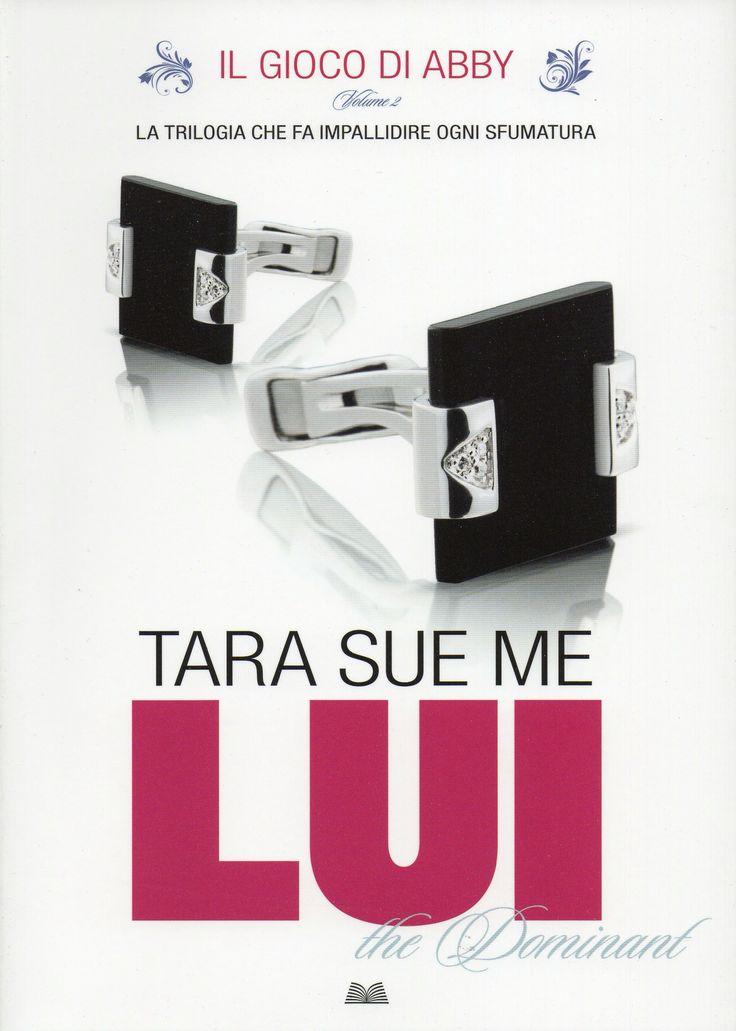 Il gioco di Abby - Lui - Tara Sue Me