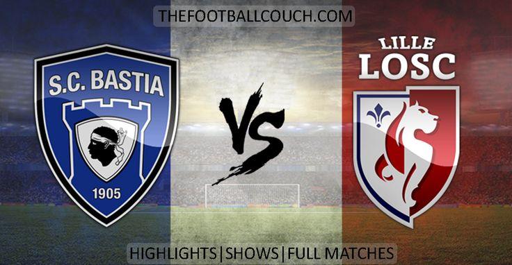 [Video] Ligue 1 Bastia vs Lille Highlights - http://ow.ly/Zp1Sz- #SCBastia #LilleLOSC #ligue1 #soccerhighlights #footballhighlights #football #soccer #frenchfootball #thefootballcouch