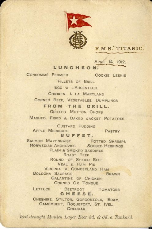 The Titanic's last meal: The Lunch Menu. Up for auction.