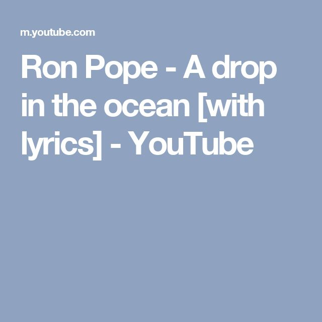 Ron Pope - A drop in the ocean [with lyrics] - YouTube
