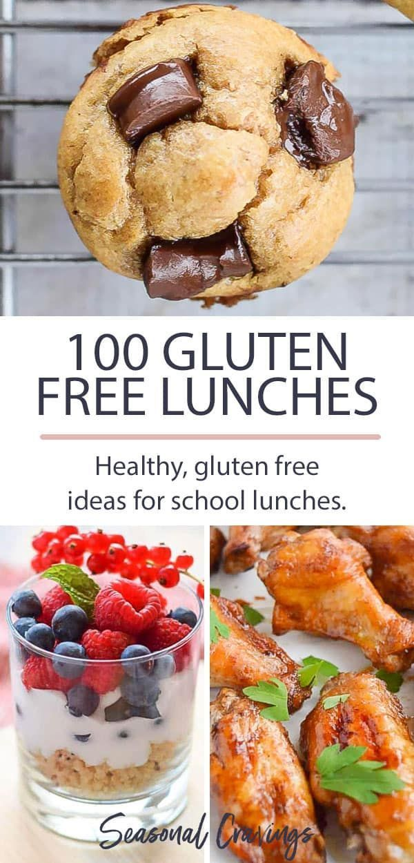 100 Gluten Free Lunch Ideas For Kids Gluten Free Snacks Gluten
