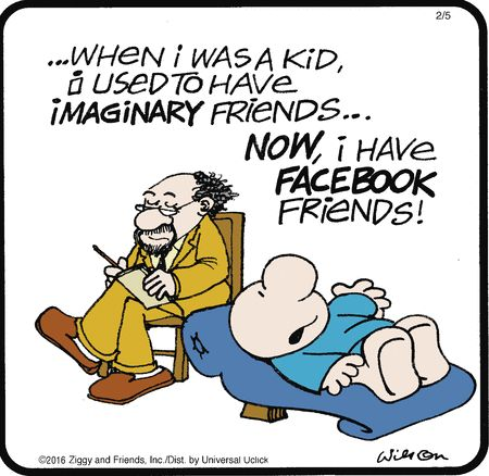 The likening of facebook friends to imaginary friends highlights the fact that many people will be friends with someone on facebook who they might have never even spoken to before.