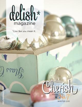 Delish Online Magazine   ..............(via issuu)  http://www.delishmag.com/