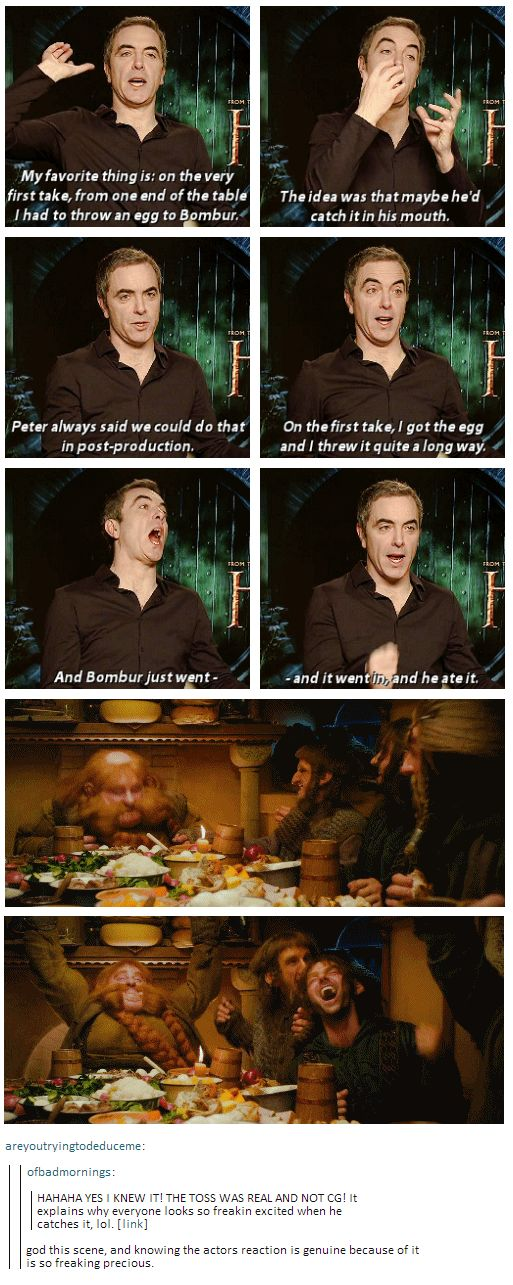 The infamous egg toss while sitting at the table in Bilbo's dinning room was real, not CG. That's why the reactions of everyone at the table are so awesome, they weren't acting, their reactions were completely genuine!