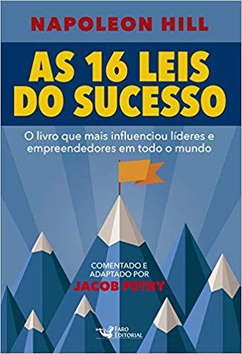 7e9933cdd As 16 Leis do Sucesso Napoleão Hill - 9788562409967 - Livros na Amazon  Brasil