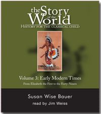 Early Modern Times (1600 to 1850) – Introduce your child to the marvelous story of world civilizations with this third volume of the best-selling Story of the World series. Who was the Sun King? How did samurai become sumo wrestlers? What was the Black Hole of Calcutta? And why was a California town named Ground Hog Glory? Susan Wise Bauer leads you on a fascinating journey through the cultures, conflicts, and ideas that continue to shape our world. This read-aloud book is designed for…
