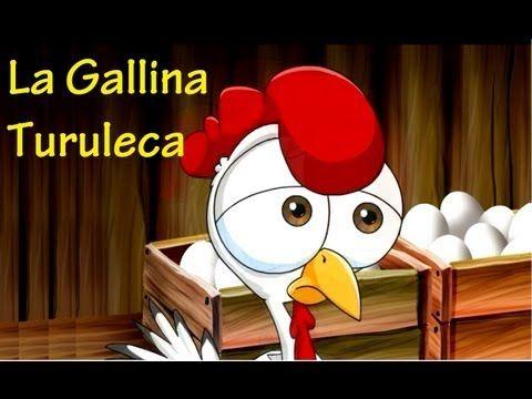 ▶ LA GALLINA TURULECA - CANCIONES INFANTILES - con Letra - YouTube