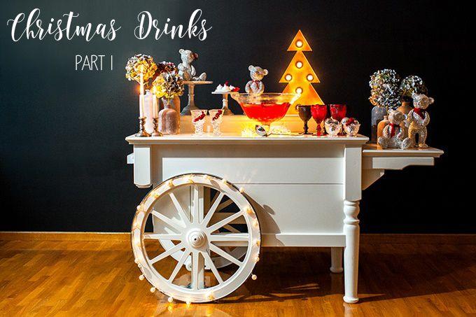 Τα πιο Χριστουγεννιάτικα ποτά | ΜΕΡΟΣ 1ο | The Wedding Tales Blog