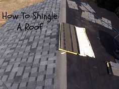 How To Shingle A Roof: Laying Asphalt Shingles