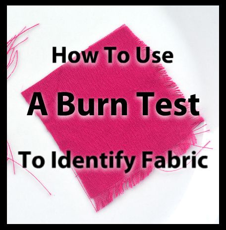 Got mystery fabric in your stash? Don't sew until you know! See how to conduct a burn test to identify fabric content.