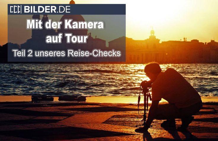 Der zweite Teil unseres Reise-Checks! In dem neuen Artikel vom Bilder.de Magazin bekommt ihr eine super Checkliste mit den MUST-HAVES für euer Kamera Equipment als PDF Datei zum Runterladen. #Reise #Kamera #Checkliste #Urlaub #Fotografie #Equipment #BilderDE