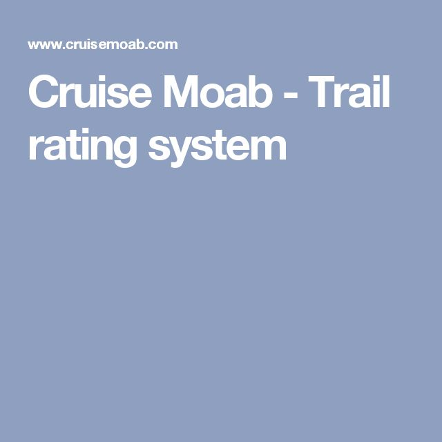 Cruise Moab - Trail rating system