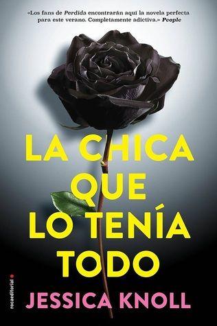 DESCARGAR Libros   La chica que lo tenía todo by  Jessica Knoll ... 9ffa065bd3a