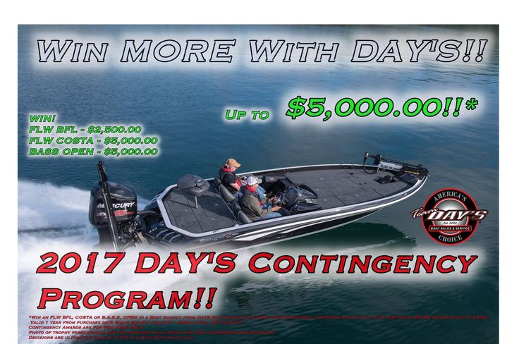 Day's Boat Sales & Service is offering an up-to $5,000 Contingency Bonus if you fish the FLW T-H Marine Supplies BFL Circuit, The Costa Sunglasses FLW Circuit or the BASS Opens.   See below for more details and get signed up!  Ranger Boats Mercury Marine Sportsman's Warehouse Progressive T-H Marine Supplies Costa Sunglasses YETI Strike King Lure Company Cuda Brand #Fishing #Bassfishing Contingense #Outdoors #DaysBoatSales #GetOutside…