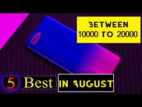 UpComing Top 5 Mobiles Between 10000 To 20000 in August 2019 india – YouTube