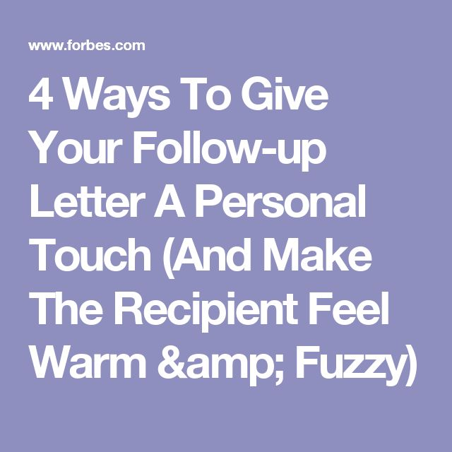 4 Ways To Give Your Follow-up Letter A Personal Touch (And Make - follow up letter