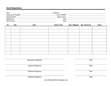 Use This Stock Requisition Form To Order Products Or