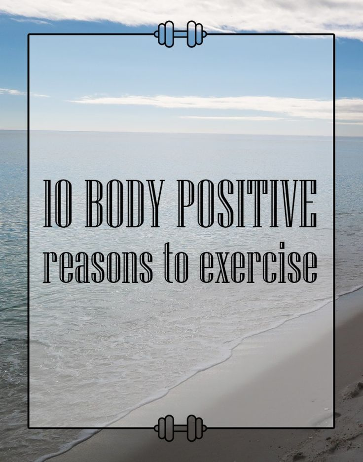 Fitness has many benefits, but it's important for us to love our bodies and get fit the healthy way. Check out my list of body positive reasons to exercise!