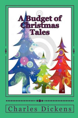 A Budget of Christmas Tales (Illustrated Edition)