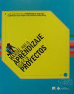 Maunal para el aprendizaje basado en proyectos