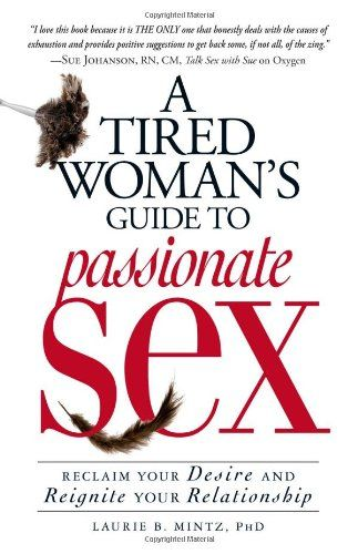17 best books images on pinterest book clubs book lists and a tired womans guide to passionate sex reclaim your desire and reignite your relationship by fandeluxe