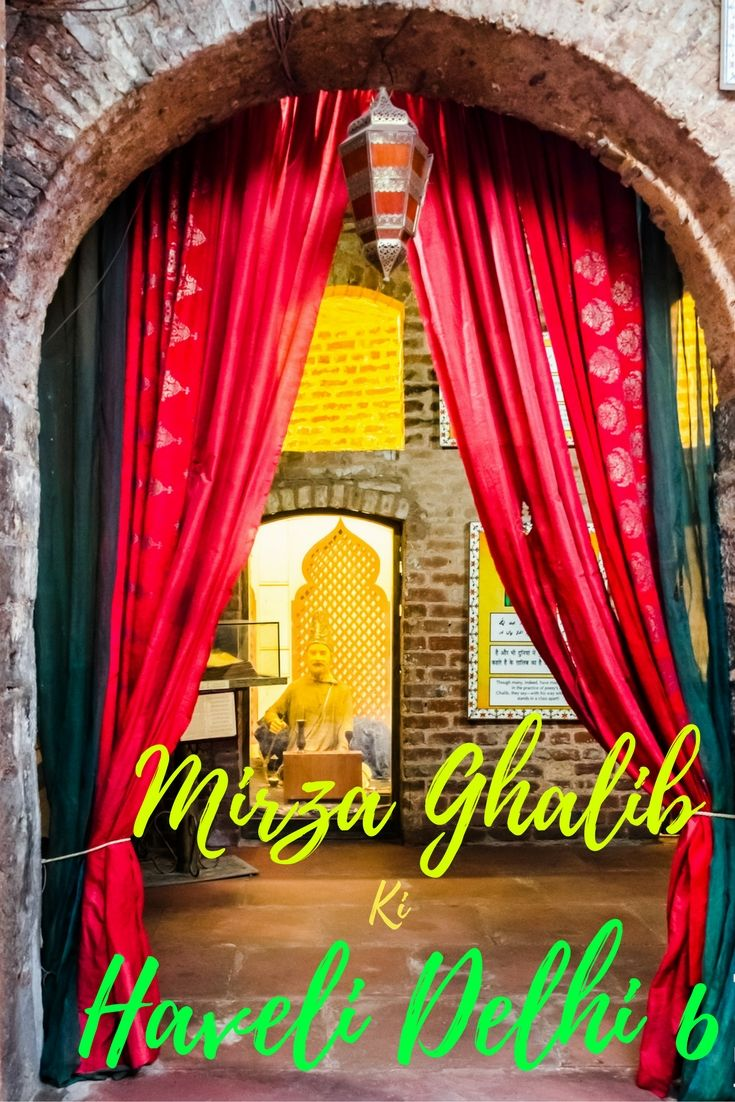Mirza Ghalib ki Haveli in Old Delhi India, is a must visit for history & poetry buffs