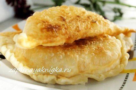 Чебуреки с картошкой | Записная книжка рецептов Анюты