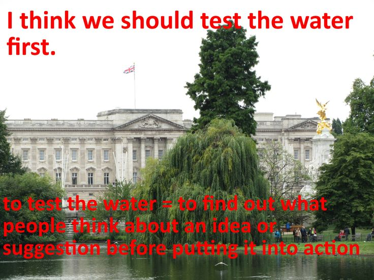 English idioms: to test the water