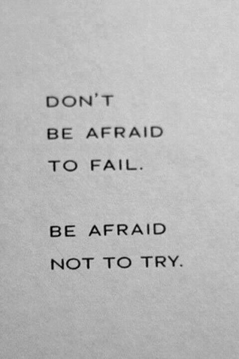 N'est pas peur de perde Est peur de ne pas essayé