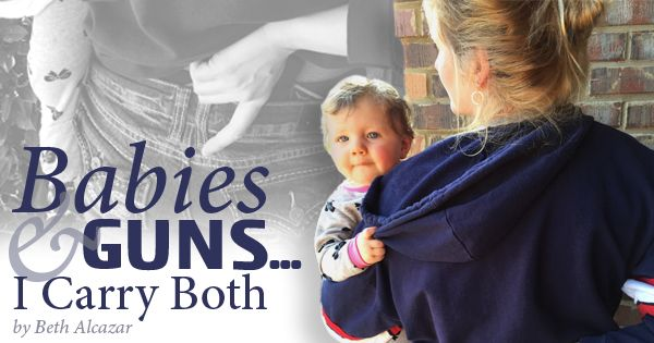 Babies & Guns…I Carry Both (firearms safety for moms and kids) #pacifiersandpeacemakers #momwithagun