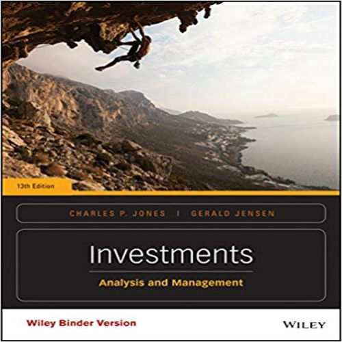 Investments Analysis And Management 13th Edition By Jones