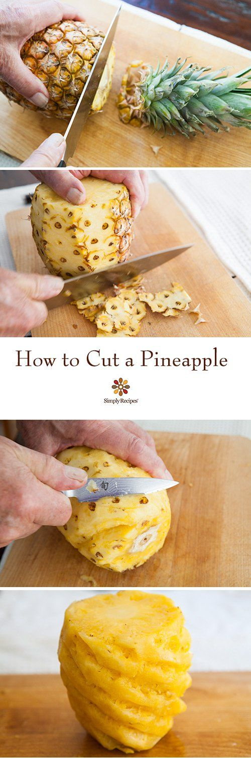 How to Cut a Pineapple ~ Step by step instructions on how to cut a pineapple, so you keep the sweetest and juiciest parts. ~ SimplyRecipes.com