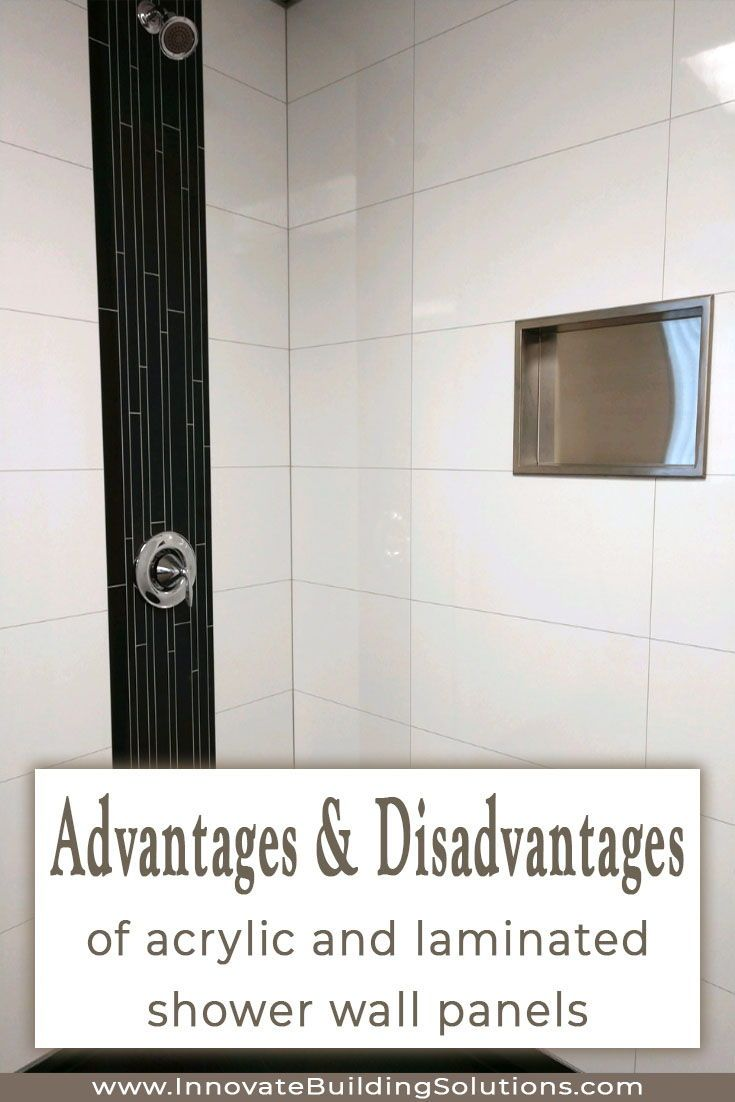 How To Compare Acrylic Vs Laminated Shower Wall Panels Shower Wall Shower Wall Panels Small Shower Remodel
