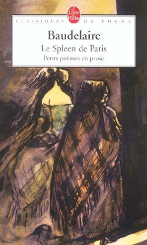 Le Spleen de Paris : Petits poèmes en prose - Charles Baudelaire