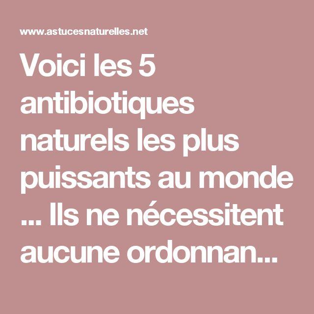 Voici les 5 antibiotiques naturels les plus puissants au monde ... Ils ne nécessitent aucune ordonnance !!