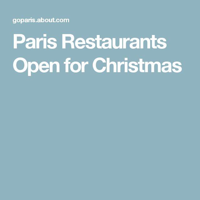 Paris Restaurants Open for Christmas