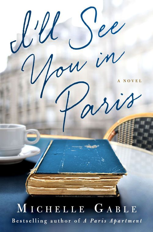 "Book review (Fiction): ""I'll See You in Paris"""