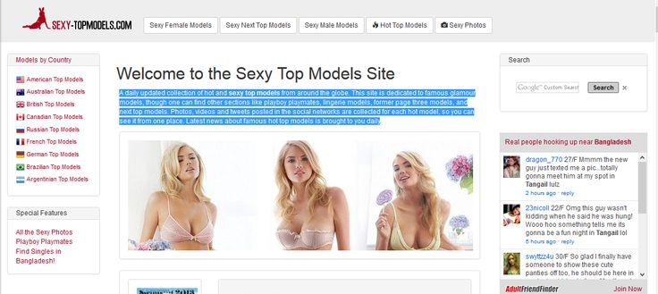 A daily updated collection of hot and sexy top models from around the globe. This site is dedicated to famous glamour models, though one can find other sections like playboy playmates, lingerie models, former page three models, and next top models. Photos, videos and tweets posted in the social networks are collected for each hot model, so you can see it from one place. Latest news about famous hot top models is brought to you daily