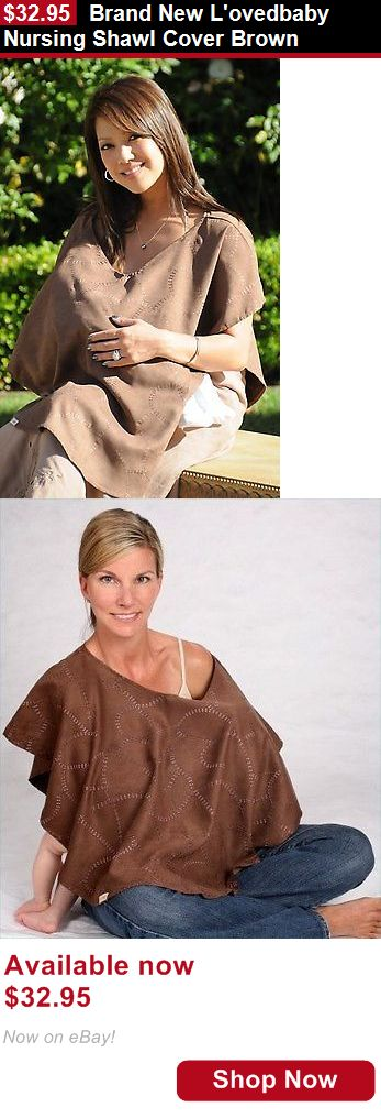 Breastfeeding Supplies: Brand New Lovedbaby Nursing Shawl Cover Brown BUY IT NOW ONLY: $32.95