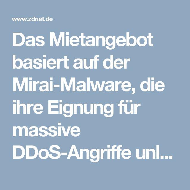 Das Mietangebot basiert auf der Mirai-Malware, die ihre Eignung für massive DDoS-Angriffe unlängst bei einer Attacke auf den DNS-Serviceanbieter Dyn bewies. Der Angriff führte zu Störungen bei namhaften Kunden des Anbieters von Domain-Name-Service-Diensten (DNS). Unter anderen waren beliebte Websites wie AirBnB, GitHub, Spotify, Reddit und Twitter vor allem an der US-Ostküste für mehrere Stunden nicht erreichbar.  Die Schadsoftware Mirai ist auf das Internet der Dinge (IoT, Internet of…