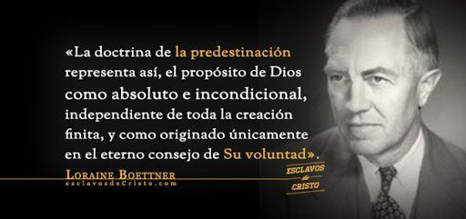 Predestinación - Loraine Boettner