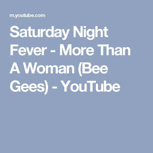 Saturday Night Fever - More Than A Woman (Bee Gees) - YouTube