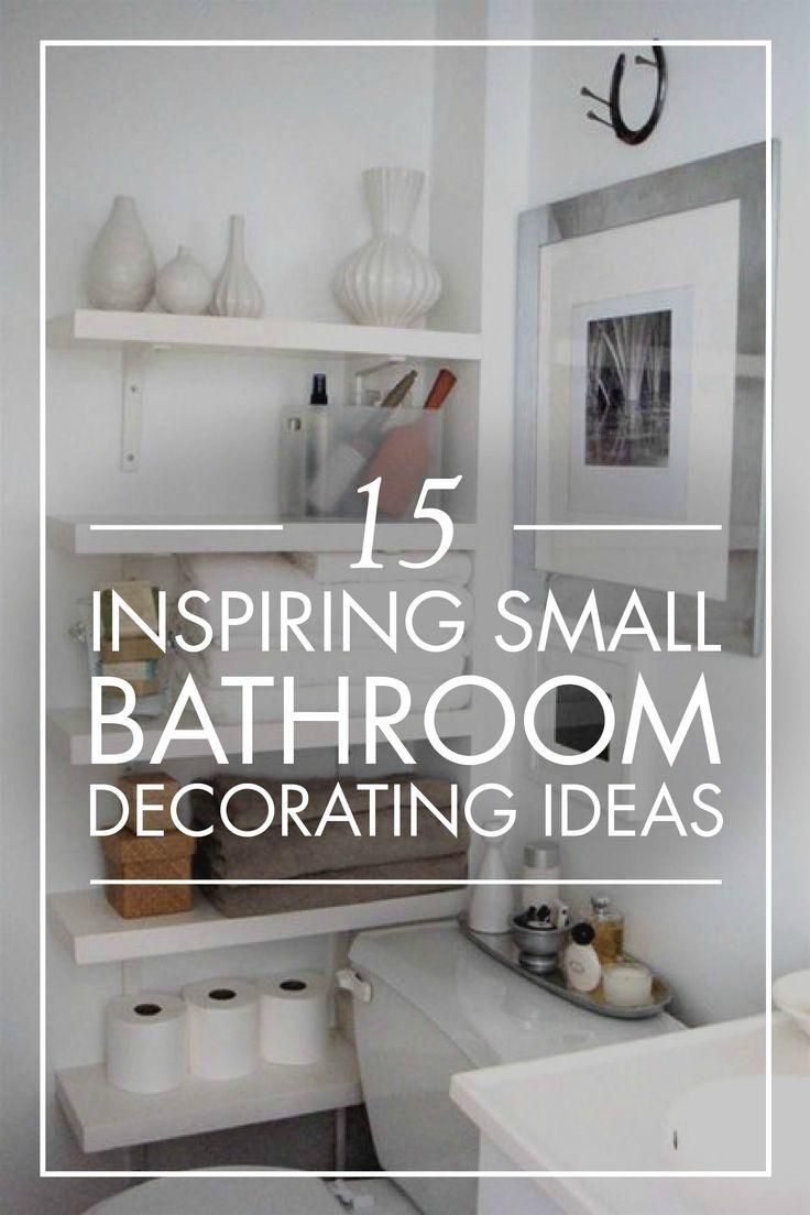 15 Incredible Small Bathroom Decorating Ideas Small Bathroom