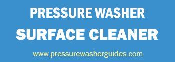 Pressure Washer Surface Cleaner http://www.pressurewasherguides.com/the-best-pressure-washer-surface-cleaner/