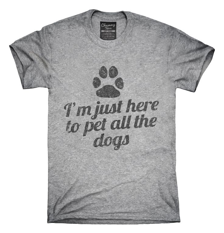 I'm Just Here To Pet All The Dogs T-Shirts, Hoodies, Tank Tops