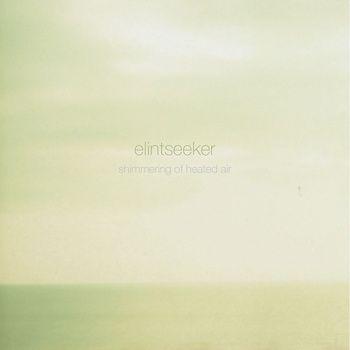Shimmering of heated air EP by elintseeker