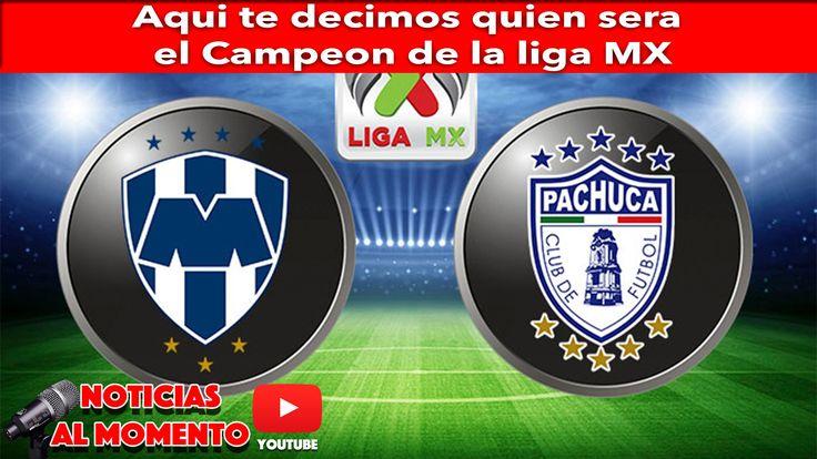 Aqui te decimos quien sera el Campeon de la liga MX | Noticias al Momento