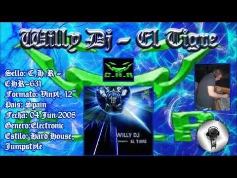 Willy Dj - El Tigre